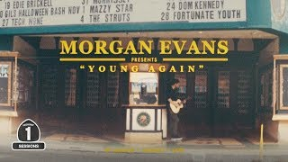 "Morgan Evans   ""Young Again"" [Highway 1 Sessions]"
