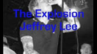 The Explosion - Jeffrey Lee (Ghost In The Highway)