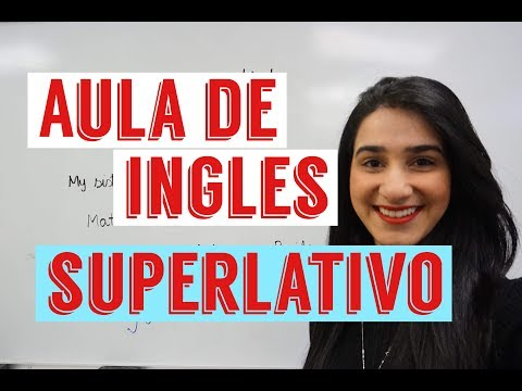 Superlativo - Aula de ingles