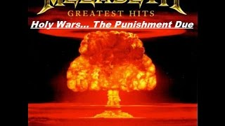 Megadeth - Greatest Hits Back To The Start - Holy Wars... The Punishment Due
