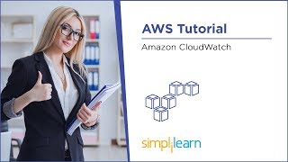 AWS CloudWatch Tutorial | What is AWS CloudWatch | AWS Tutorial | AWS Training Videos | Simplilearn