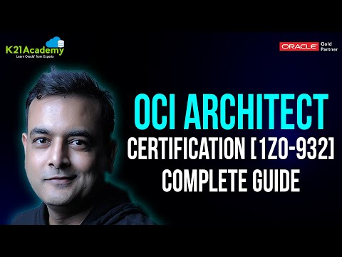 Oracle Cloud Infrastructure Architect Certification 1Z0-932 Complete ...