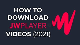 How To Download Jw Player S 2021   Easiest Method