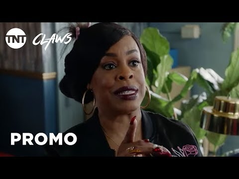 Claws Season 2 Promo 'Let's Do This'