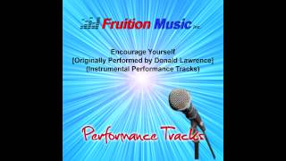 Encourage Yourself (Low Key) [Originally by Donald Lawrence] [Instrumental Track] SAMPLE