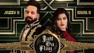 Jatt Da Flag Video Song   Jazzy B & Kaur B   Tru-Skool   Amrit Bova