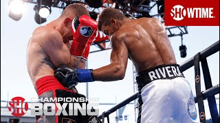 Michel Rivera Scores Insane KO Over Jon Fernandez In Round 8   SHOWTIME CHAMPIONSHIP BOXING