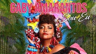 Gaby Amarantos - Sou Mais Eu
