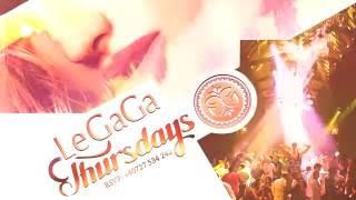 LeGaga Thursdays 2016  video promo