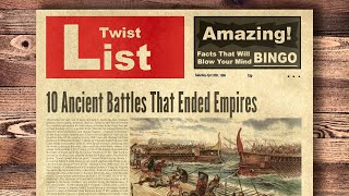 10 Ancient Battles That Ended Empires