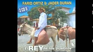 El Rey De Los Pueblos - Farid Ortíz