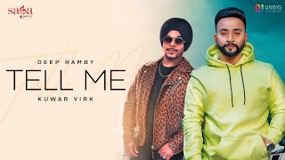 Tell Me (Official Video) - Deep Ramby | Kuwar Virk | New Punjabi Song 2020 | Saga Music
