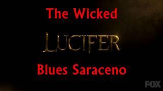 The Wicked-Blues Saraceno Lyrics (Lucifer)