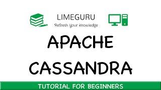 Learn Apache Cassandra In 1.5 Hours - Apache Cassandra Tutorial For Beginners