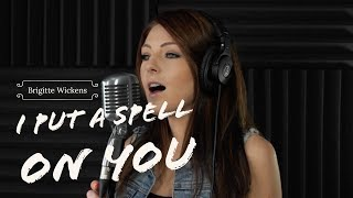 I PUT A SPELL ON YOU   Annie Lennox (Fifty Shades Of Grey) Cover By Brigitte Wickens