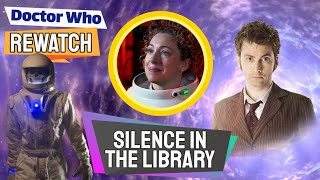 Interesting Facts About Silence In The Library! - Doctor Who Rewatch: Episode 50