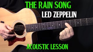"How To Play ""The Rain Song"" On Guitar By Led Zeppelin Part 1   Acoustic Guitar Lesson"