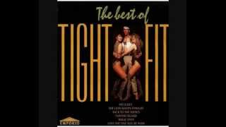 A Lover's Concerto - Tight Fit