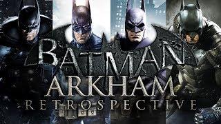 The Arkham Legacy   Batman Arkham Retrospective