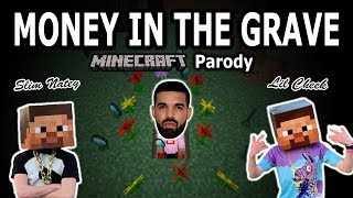"DRAKE   ""MONEY IN THE GRAVE"" MINECRAFT PARODY (FT. RICK ROSS)"