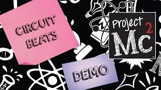 Project Mc² Circuit Beats | Demo | #SmartIsTheNewCool