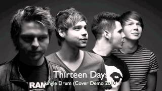 Thirteen Days - Jungle Drum (Cover Demo)