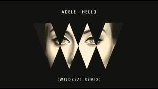 Adele - Hello (Wildbeat Remix)