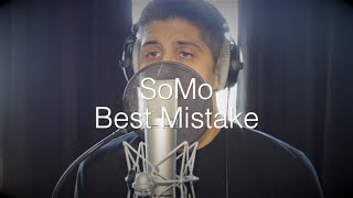 Ariana Grande - Best Mistake (Rendition) by SoMo