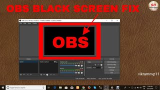 how to fix black screen on obs