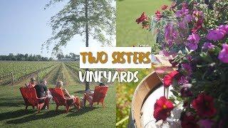 Award Winning Winery - Two Sisters in Niagara on the Lake!