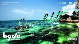 Sam Feldt   Best of Megamix 2015