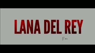 Lana Del Rey   Fuck It I Love You (Lyric Video)