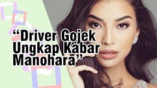 Lama Tak Disorot Media, Kabar Manohara Diungkap Driver Gojek, Sibuk Bantu Korban Gempa Lombok