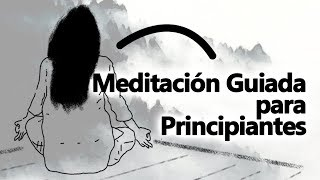 Meditación Guiada para Principiantes