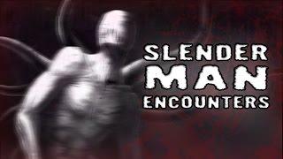 3 Scary Slender Man Encounter Stories