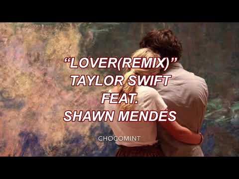 ★和訳★Lover(remix) - Taylor Swift ft. Shawn Mendes
