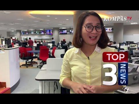 Tiga Berita Terpopuler-24 Juni 2019