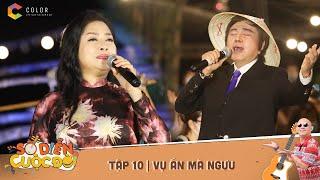 Sô diễn cuộc đời|Tập 11: Danh cầm ca mũ nón Phú Cường - VỤ ÁN MÃ NGƯU - NSUT Phượng Hằng, Châu Thanh