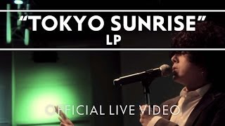 LP - Tokyo Sunrise [Live]