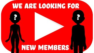 We are looking for new members!