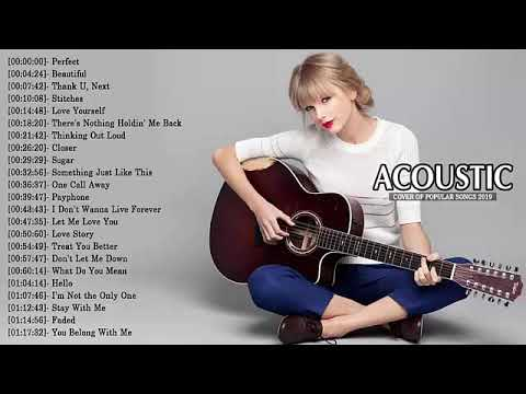 Top 40 Acoustic Guitar Covers Of Popular Songs – Best Instrumental Music 2019