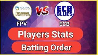 FPV vs ECB | Emirates D10 League 2020 | FPV vs ECB Player Stats | FPV vs ECB Dream11 | Prediction