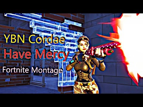 "Fortnite Montage -"" Have Mercy"" (YBN Cordae)"