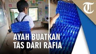 Tak Mampu Beli, Seorang Ayah Membuat Tas Sekolah dari Tali Rafia untuk Anaknya