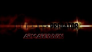AlienVSPredator ARMAGEDDON2016 Trailer