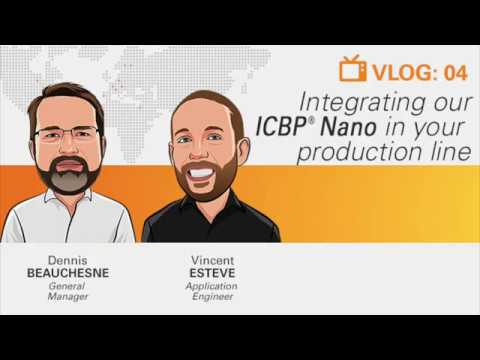 Vlog 4: Integrating Our ICBP® Nano in Your Production Line