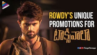 Vijay Deverakonda Plans Unique Promotions For Taxiwaala | Priyanka Jawalkar | Taxiwala 2018 Movie