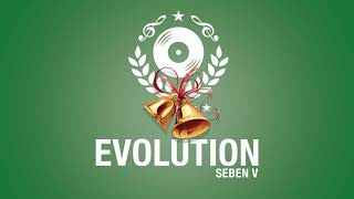 EVOLUTION SEBENE V