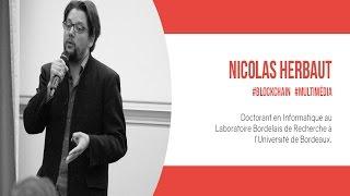 Big Block Theory - Blockchain et Services multimédia par Nicolas Herbaut