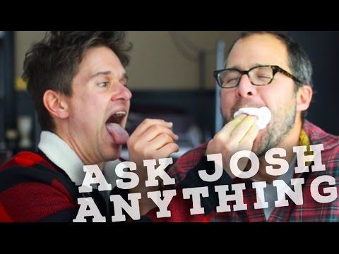 Ask Josh Anything!